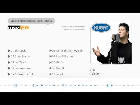 Kubat - Gülüm (Official Audio)