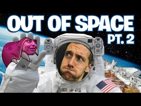 Out of Space Part 2 - Funhaus Gameplay