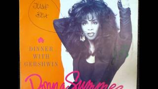 Donna Summer - Dinner With Gershwin Original 12 inch Version 1987