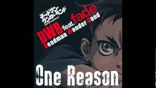 One Reason - DWB feat. fade