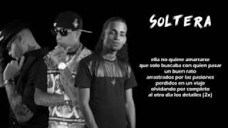 Anuel AA Soltera - Arcangel Ft. Farruko y Ñengo Flow (Video Con Letra) (Los Favoritos) Letra 2017