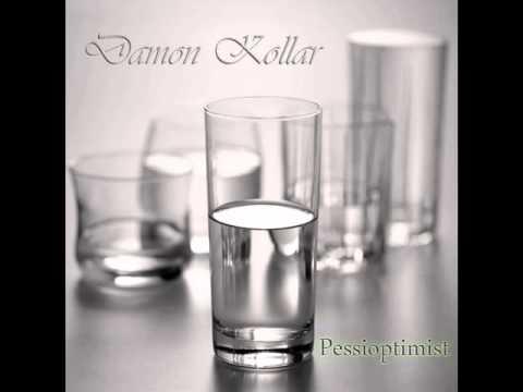 Damon Kollar - Stupid Music