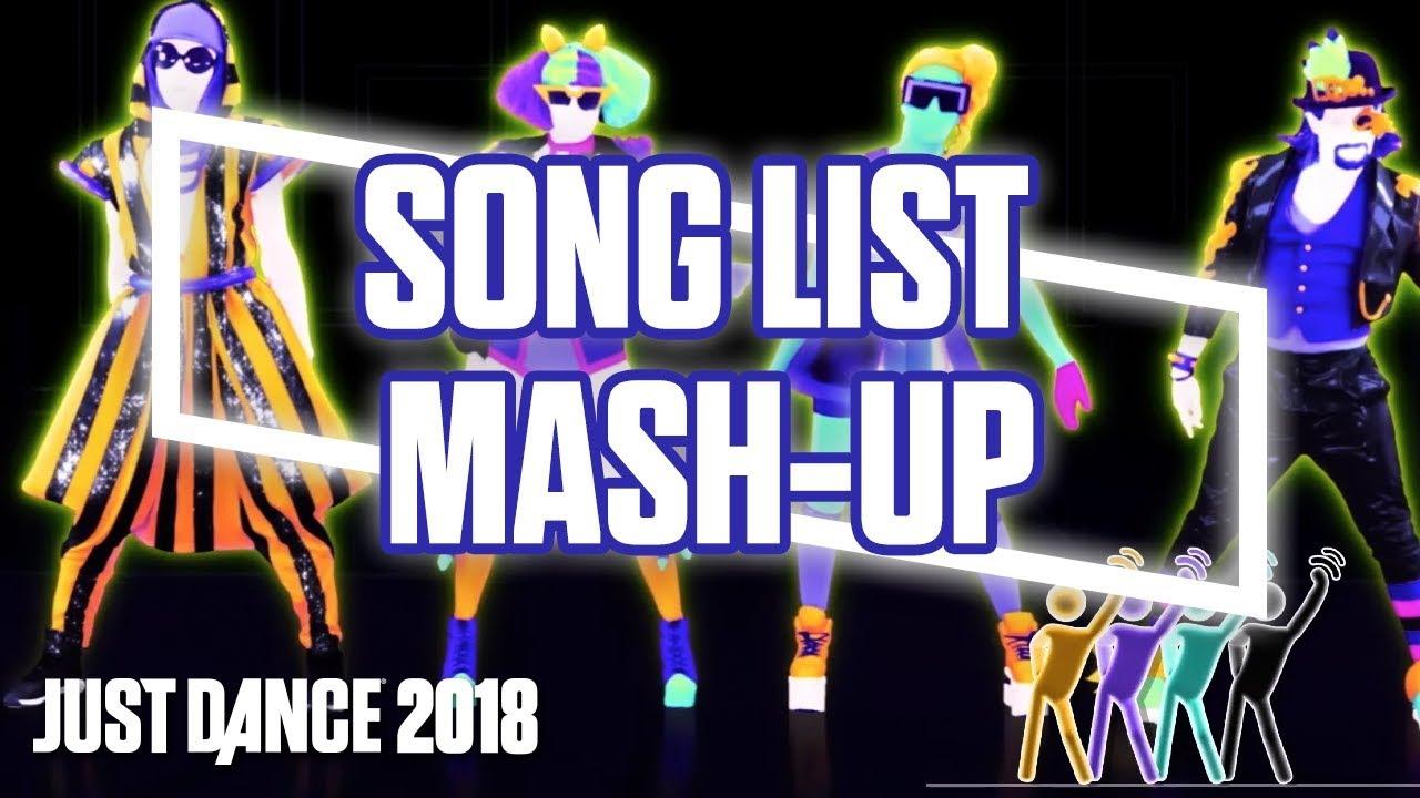 Just Dance 2018 n'importe quand, n'importe où – Mashup de la liste de titres