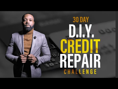 DIY Credit Repair 30 Day Challenge Course Are You Accepting the Challenge