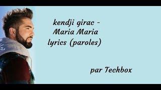 Kendji Girac   Maria Maria (official Lyrics )   TECHBOX