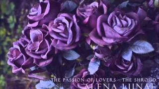 The Passion of Lovers - The Shroud [Bauhaus Cover]