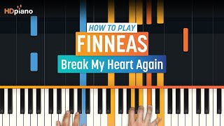 "How To Play ""Break My Heart Again"" By Finneas 