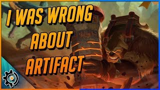 I'll Admit It, I Was Wrong About Artifact