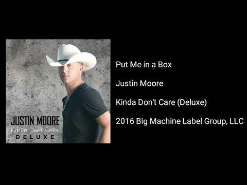 Justin Moore - Put Me In A Box Mp3