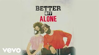 Ayo & Teo - Better Off Alone (Audio) #BetterOffAloneChallenge