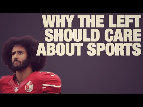 Why The Left Should Care About Sports