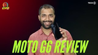 Motorola G6 Review - decent but doesn't beat Redmi Note 5 Pro | The Gadgetwala Show