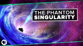 The Phantom Singularity | Space Time