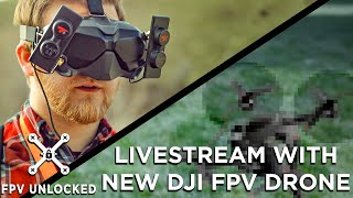 Livestream Answering Questions about NEW DJI FPV Drone Release