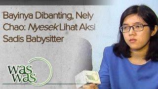 Heboh Baby Sitter Aniaya Anak Majikan - WasWas 30 Mei 2016