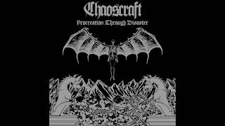 Chaoscraft - Procreation Through Disaster (Full Album)