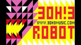 Robot 3OH!3 Official Audio + Lyrics!