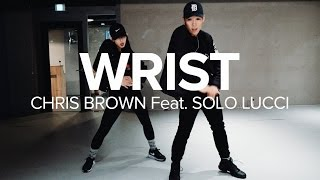 Wrist - Chris Brown feat. Solo Lucci / Koosung Jung Choreography