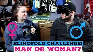 BLINDFOLD CHALLENGE: Man or Woman Guitarist? Can I Tell?