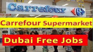 Carrefour Supermarket Free Dubai Jobs Urgently Apply Fast Salary : 5000AED | Hindi Urdu|