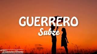 Subze   Guerrero   Letra