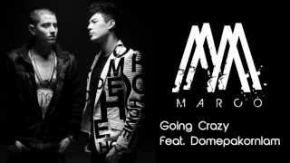 MARCO MAURER - Going Crazy Feat. Dome Pakorn Lam  [Official Audio]