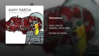 Kany García Ft. Natalia Lafourcade - Remamos (Official Audio 2019)