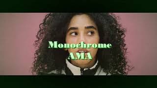 Monochrome Ama