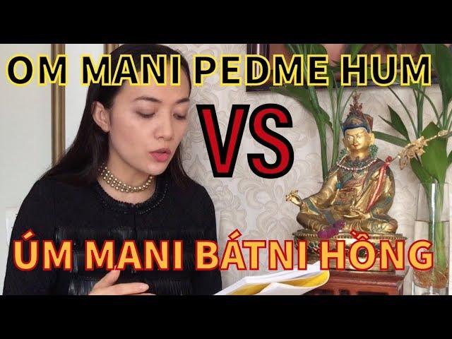 MẬT TÔNG – Kim Cương Thừa- Thần Chú Đọc Sao Cho Đúng?- Tinna Tinh