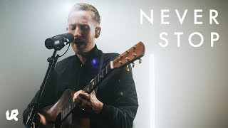 Never Stop (Live) | City Sessions LA