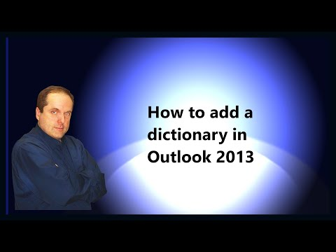 Download How To Add A Dictionary In Outlook 2013 | Dangdut Mania