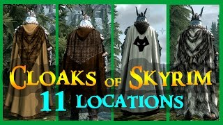 Cloaks of Skyrim - Unique/Rare Cloaks Locations 11 + more [MOD] | ALL 20 + 3 (Updated 07-2017)