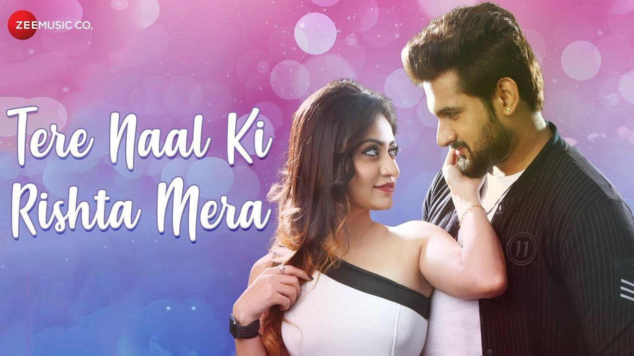 Tere Naal Ki Rishta Mera mp3 Song