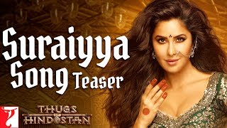 Suraiyya - Official Song Teaser