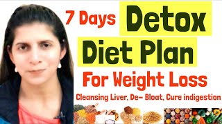 7 Days Detox Diet Plan For Weight Loss | Cleansing Diet Plan To Boost Metabolism, Improve Digestion
