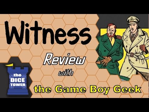 The Game Boy Geek (Dice Tower) Reviews Witness (NO SPOILERS)