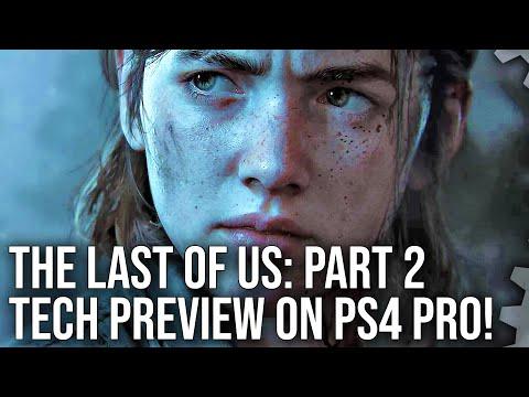 [4K] The Last of Us Part 2: PS4 Pro Tech Preview!