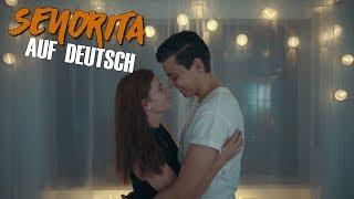 Shawn Mendes & Camila Cabello   Senorita | AUF DEUTSCH German Version