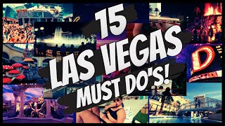 15 Things YOU MUST Do in Las Vegas! 😈
