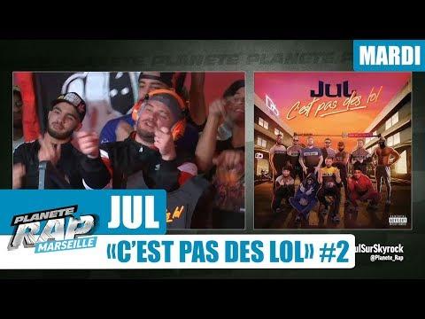"""Planète Rap - JUL """"C'est pas des lol"""" #Mardi"""