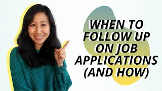 When To Follow Up On Job Applications (And How)!