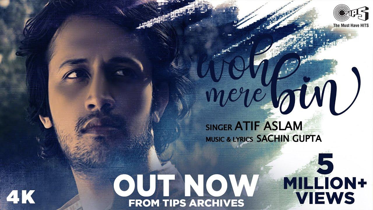 Woh Mere Bin Lyrics - Sachin Gupta