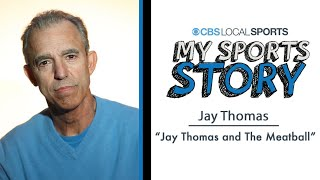 My Sports Story: Jay Thomas