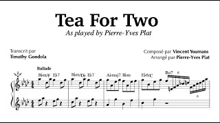 Tea For Two| Pierre-Yves Plat (Piano Transcription)
