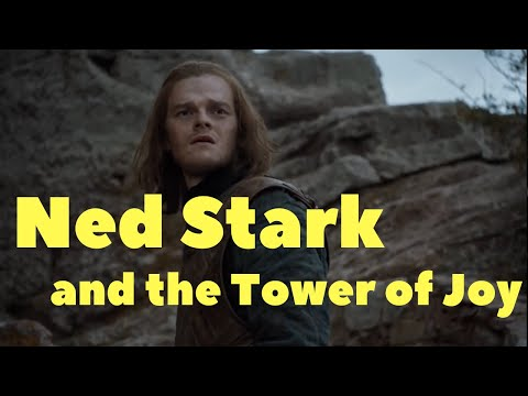 Ned Stark and the Tower of Joy