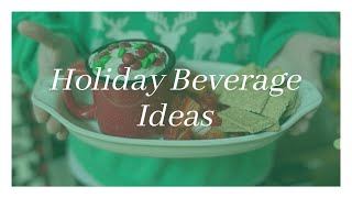 Yummy Holiday Beverage Recipes | 2020 (Hot Chocolate Dip and Grinch Punch)