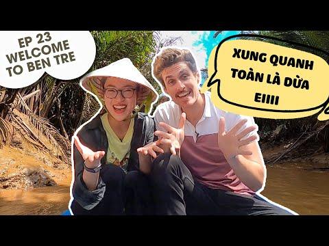 Follow us mùa 4 - Số 23 | Welcome to Ben Tre - Dustin và Khánh Vy lạc vào xứ Dừa