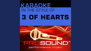Love Is Enough (Karaoke With Background Vocals) (In the style of 3 of Hearts)