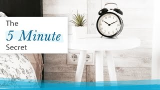 5-minute Secret to Improve Efficiency | Jack Canfield