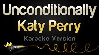 Katy Perry - Unconditionally (Karaoke Version)